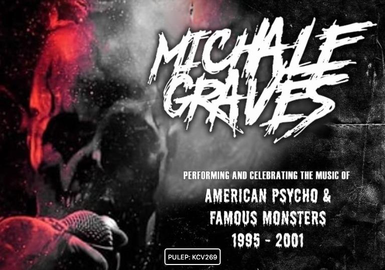 MICHALE GRAVES (EX- MISFITS) AMERICAN MONSTER TOUR
